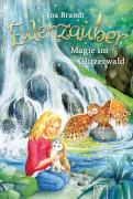 Arena Eulenzauber Band 4: Magie im Glitzerwald