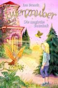 Brandt, Ina: Eulenzauber # Die magische Botschaft Band 12. Ab 8 Jahre.